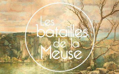LES BATAILLES DE LA MEUSE